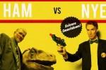 Ham vs Nye
