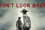 TWD Don't Look Back