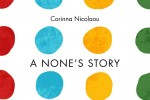 A None's Story Corinna Nicolaou