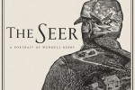 The Seer Wendell Berry