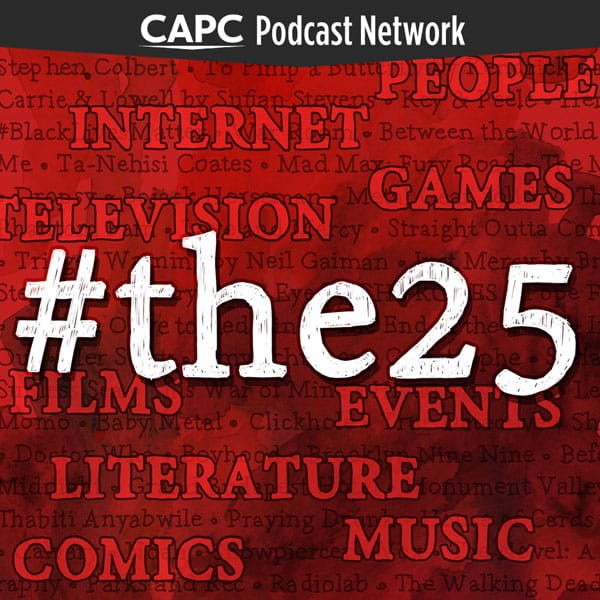 The CaPC 25 for 2016 Finale