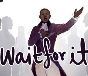 Wait for It Hamilton